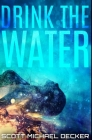 Drink The Water: Premium Hardcover Edition Cover Image