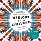 Visions of the Universe: A Coloring Journey Through Math's Great Mysteries Cover Image