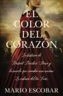 El Color del Corazón: La Historia de Harriet Beecher Stowe Y La Novela Que Cambió Una Nación: La Cabaña del Tío Tom Cover Image