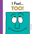 I Feel... Too! Cover Image