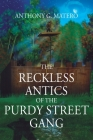 The Reckless Antics of The Purdy Street Gang Cover Image