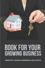 Book For Your Growing Business: Demystify Leasing Commercial Real Estate: Commercial Real Estate Investing For Dummies Cover Image