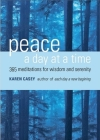 Peace a Day at a Time: 365 Meditations for Wisdom and Serenity Cover Image