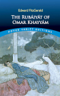 The Rubaiyat of Omar Khayyam: First and Fifth Editions Cover Image