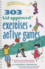 303 Kid-Approved Exercises and Active Games (Smartfun Activity Books) Cover Image