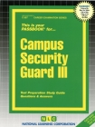 Campus Security Guard III: Passbooks Study Guide (Career Examination Series) Cover Image