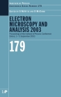 Electron Microscopy and Analysis 2003: Proceedings of the Institute of Physics Electron Microscopy and Analysis Group Conference, 3-5 September 2003 (Institute of Physics Conference #179) Cover Image