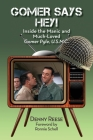 Gomer Says Hey! Inside the Manic and Much-Loved Gomer Pyle, U.S.M.C. Cover Image