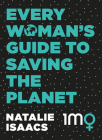 Every Woman's Guide to Saving the Planet Cover Image