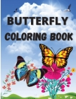 Butterfly Coloring Book: Amazing Activity Book with Butterflies Patterns for Relieving Stress and Relaxation Cover Image