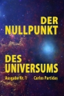 Der Nullpunkt Des Universums: Schwarze Löcher Cover Image