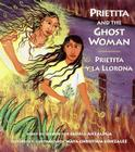Prietita and the Ghost Woman Cover Image