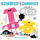Standroid & Dandroid Make a Mess Cover Image