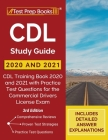 CDL Study Guide 2020 and 2021: CDL Training Book 2020 and 2021 with Practice Test Questions for the Commercial Drivers License Exam [3rd Edition] Cover Image
