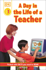 DK Readers L1: Jobs People Do: A Day in the Life of a Teacher (DK Readers Level 1) Cover Image