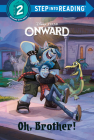 Oh, Brother! (Disney/Pixar Onward) (Step into Reading) Cover Image