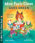 Miss Fox's Class Goes Green Cover Image