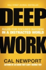 Deep Work: Rules for Focused Success in a Distracted World Cover Image