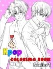 Kpop coloring book: For KPOP lovers, Jin, RM, JHope, Suga, Jimin, V, and Jungkook, Bts, Exo & Blackpink fans (K-pop book series 1) Cover Image