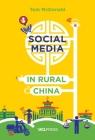 Social Media in Rural China: Social Networks and Moral Frameworks Cover Image