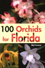 100 Orchids for Florida Cover Image