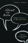 About the Bible: Short Answers to Big Questions (Exploring Christian Faith) Cover Image