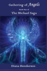 Gathering of Angels: Book 1 of The Michael Saga Cover Image