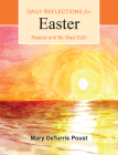 Rejoice and Be Glad 2020: Daily Reflections for Easter to Pentecost Cover Image