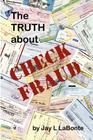 The Truth about Check Fraud Cover Image