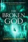 The Broken God (The Black Iron Legacy #3) Cover Image
