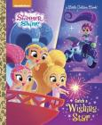 Catch a Wishing Star (Shimmer and Shine) (Little Golden Book) Cover Image