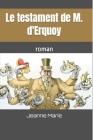 Le testament de M. d'Erquoy: roman Cover Image