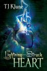 The Lightning-Struck Heart (Tales From Verania #1) Cover Image