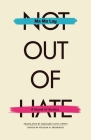 Not Out of Hate: A Novel of Burma (Ohio RIS Southeast Asia Series #88) Cover Image