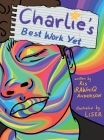 Charlie's Best Work Yet Cover Image