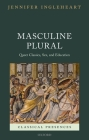 Masculine Plural: Queer Classics, Sex, and Education Cover Image