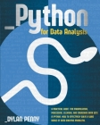 Python for Data Analysis: A Practical Guide for Manipulating, Processing, Cleaning, and Crunching Data Sets in Python. How to Effectively Solve Cover Image