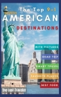 The Top 9+1 North America Destinations for family and Co.: Everything you need to know to travel North America on a Budget with your family and make y Cover Image