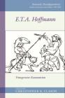 E. T. A. Hoffman: Transgressive Romanticism (Romantic Reconfigurations Studies in Literature and Culture) Cover Image