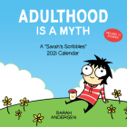 Sarah's Scribbles 2021 Wall Calendar: Adulthood is a Myth Cover Image