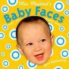 Mrs. Mustard's Baby Faces Cover Image