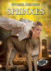 Sphinxes (Mythical Creatures) Cover Image