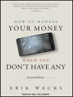 How to Manage Your Money When You Don't Have Any Cover Image