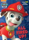 All Fired Up! (Paw Patrol) Cover Image