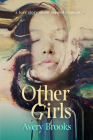 Other Girls: A Love Story about Second Chances Cover Image
