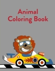 Animal Coloring Book: A Coloring Pages with Funny and Adorable Animals Cartoon for Kids, Children, Boys, Girls Cover Image