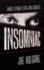 Insomniac: Short Stories for Long Nights Cover Image