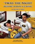 Twas the Night Before Bayou Classic: A Tiger's Tale Cover Image