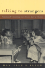 Talking to Strangers: Anxieties of Citizenship since Brown v. Board of Education Cover Image