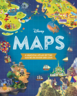 Disney Maps: A Magical Atlas of the Movies We Know and Love Cover Image